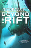 Peter Watts – Beyond the Rift