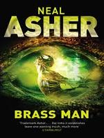 Neal Asher – Brass Man