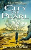 Karen Traviss – City of Pearl