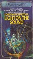 Somtow Sucharitkul – Light on the Sound