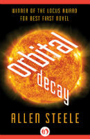 Allen Steele – Orbital Decay