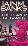 Iain M Banks – The Player of Games