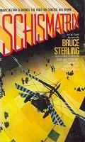Bruce Sterling - Schismatrix