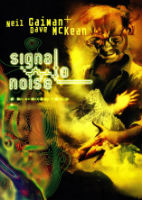 Neil Gaiman and Dave McKean - Signal to Noise