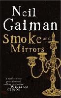Neil Gaiman – Smoke & Mirrors