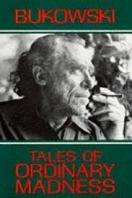 Charles Bukowski – Tales of Ordinary Madness